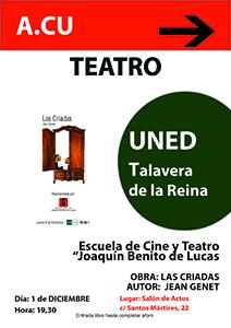"""Las Criadas. Escuela de Cine y Teatro """"Joaquín Benito de Lucas"""". Aula de Otoño 2016. UNED Talavera de la Reina"""